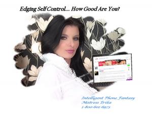 Edging Self Control